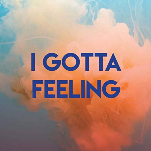 I Gotta Feeling