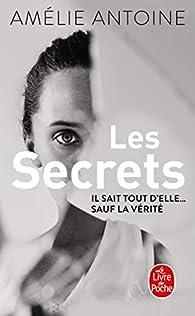 Les secrets par Amélie Antoine
