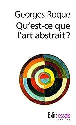 Qu'est-ce que l'art abstrait ? Une histoire de l'abstraction en peinture, 1860-1960