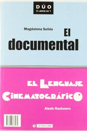 El documental y El lenguaje cinematográfico (DUO) por Magdalena Sellés