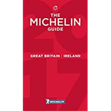 MICHELIN Great Britain & Ireland 2017: Hotels & Restaurants (MICHELIN Hotelführer)