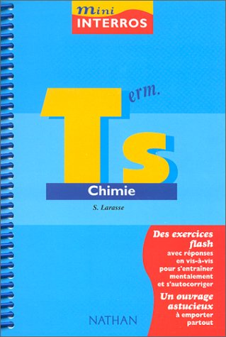 Mini-interros, chimie niveau terminale S