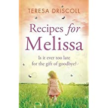 [(Recipes for Melissa)] [By (author) Teresa Driscoll] published on (June, 2015)