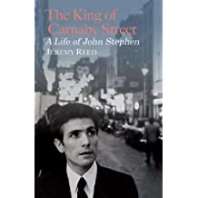 The King Of Carnaby Street: A Life of John Stephen