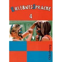 ErlebnisSprache 4: Sprachbuch für die Grundschule
