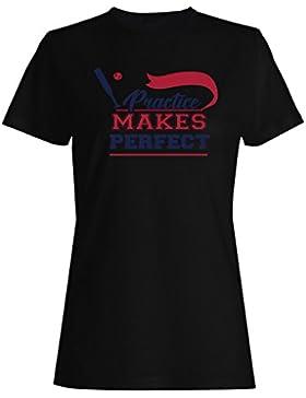 La Práctica Hace El Béisbol Perfecto camiseta de las mujeres n703f