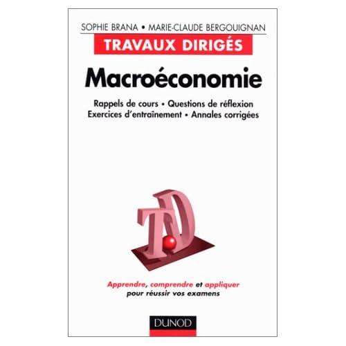 Macroéconomie, travaux dirigés