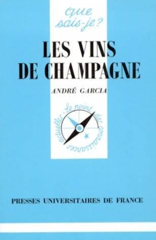Le Vin de Champagne par André Garcia