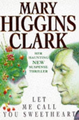 Let Me Call You Sweetheart por Mary Higgins Clark