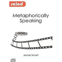 Metaphorically Speaking (Salad)
