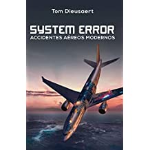 System Error: Accidentes Aéreos Modernos