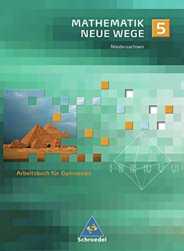 Preisvergleich Produktbild Mathematik Neue Wege SI - Ausgabe 2004 für Bremen, Hamburg und Niedersachsen: Arbeitsbuch 5