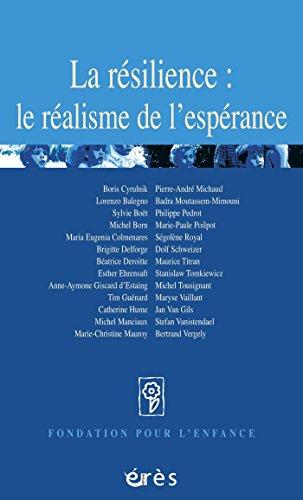 La résilience : le réalisme de l'espérance (Fondation pour l'enfance) par FONDATION POUR L'ENFANCE