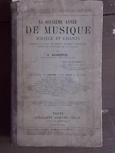 La deuxième année de musique, solfège et chants. Choeurs à l'unisson et à deux ou trois parties. Editions Armand Colin. 1901. (Musique, Manuel scolaire primaire)