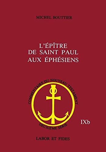 L'Epitre de saint Paul aux Ephésiens par Michel Bouttier