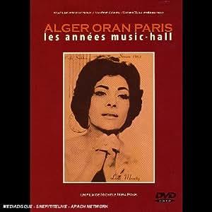 Alger-Oran-Paris : Les années Music-Hall