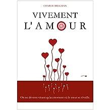 Vivement l'amour (MA VIE EST UN SKETCH t. 1)