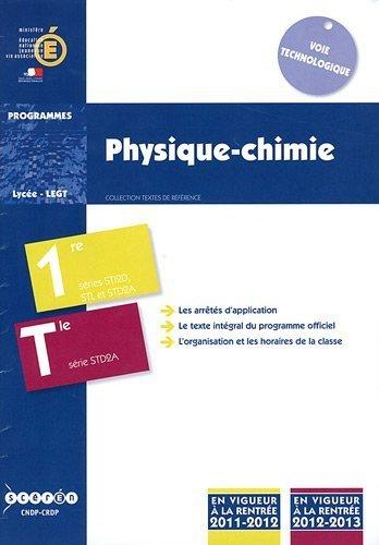 Physique-chimie 1e STI2D, STL et STD2A, Tle STD2A : Programmes 2011-2012 et 2012-2013 de Cndp (1 juin 2011) Broché