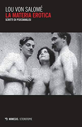 La materia erotica. Scritti di psicoanalisi