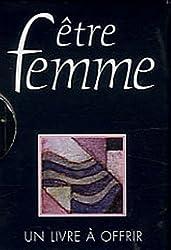 Etre femme : Un livre à offrir