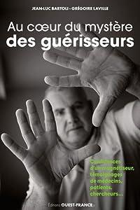 """Afficher """"Au coeur du mystère des guérisseurs"""""""