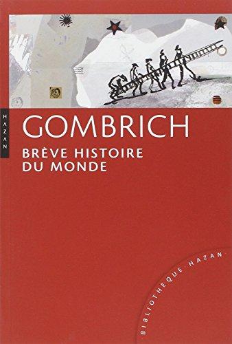 Brève histoire du monde par Ernst Gombrich