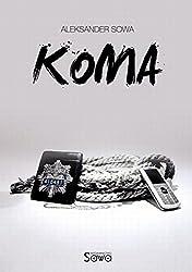 KOMA - Coma English/Polish Edition: Bilingual Edition - Wydanie Dwujezyczne (English Edition)