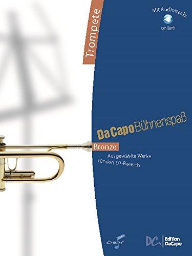Da Capo Bühnenspaß Bronze - Trompete (Bronze-trompete)