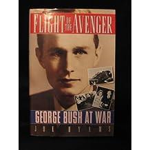 Flight of the Avenger: George Bush at War by Joe Hyams (1991-03-03)