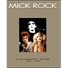 Mick Rock: A Photographic Record, 1969-82 (Music)
