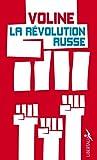 La révolution russe : Histoire critique et vécue. Suivi de'Le fascisme rouge'
