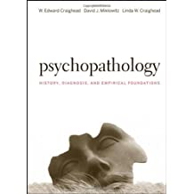 Psychopathology: History, Diagnosis, and Empirical Foundations by W. Edward Craighead (2008-04-18)