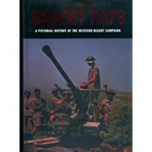 The Desert Rats: A Pictorial History of the Western Desert Campaign