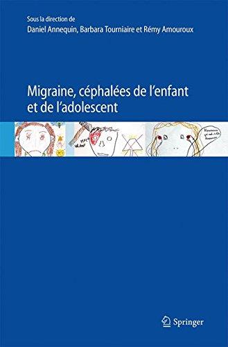 Migraine, céphalées de l'enfant et de l'adolescent par Daniel Annequin