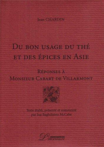 Du bon usage du thé et des épices en Asie : Réponses à Monsieur Cabart de Villarmont