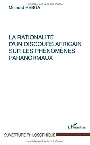 La rationalité d'un discours africain sur les phénomènes paranormaux