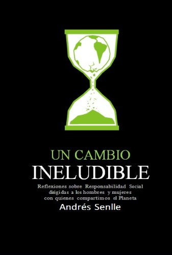 Un Cambio Ineludible - Responsabilidad Social