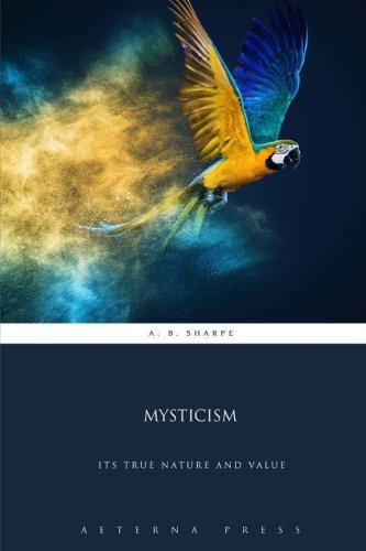 mysticism-its-true-nature-and-value-by-pseudo-dionysius-the-areopagite-2015-12-08