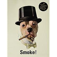 Smoke!: Posterbuch