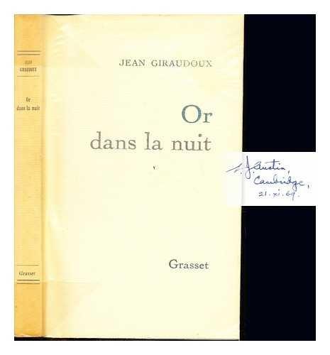 Or dans la nuit : chroniques et préfaces littéraires (1910-1943)