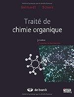 Traité de chimie organique de Neil E. Schore, K. Peter C. Vollhardt Paul Depovere