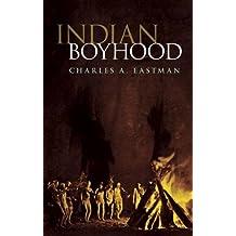 Indian Boyhood (Native American (Paperback))