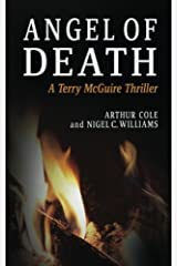 Angel of Death: Book 4 in the Terry McGuire Series of Thrillers (for The Garnwen Trust): Volume 4 (Terry McGuire Thrillers) Paperback