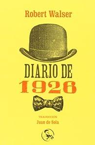 Diario De 1926 par Robert Walser
