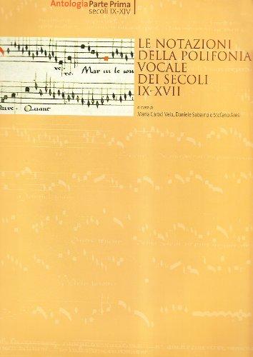 Le notazioni della polifonia vocale dei secoli IX-XVII