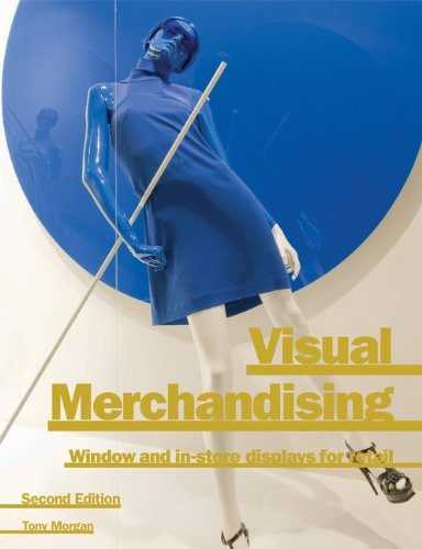 (Visual Merchandising 2nd Edition) By Morgan, Tony (Author) paperback on (10 , 2011)
