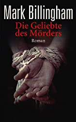 Die Geliebte des Mörders: Roman