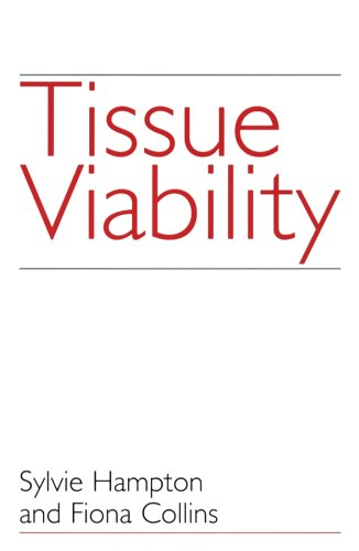 Tissue Viability: The Prevention, treatment and management of wounds
