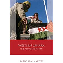 Western Sahara: The Refugee Nation (Iberian and Latin American Studies)