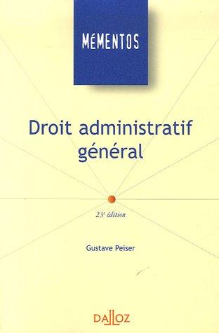 Droit administratif général par Gustave Peiser
